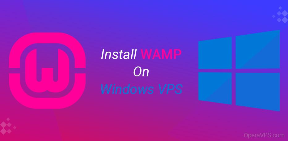 Install WAMP on Windows VPS