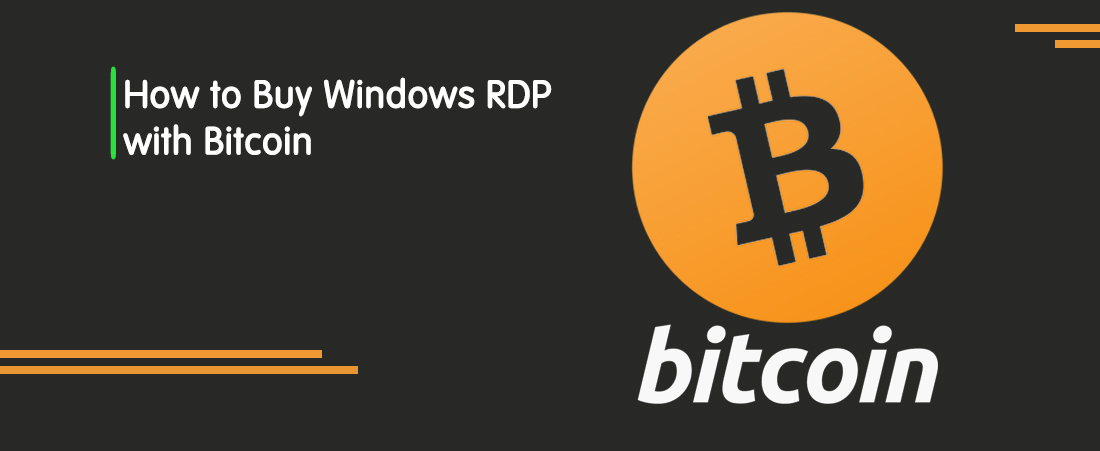 How To Buy RDP With Bitcoin