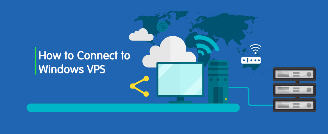 How To Connect To Windows VPS