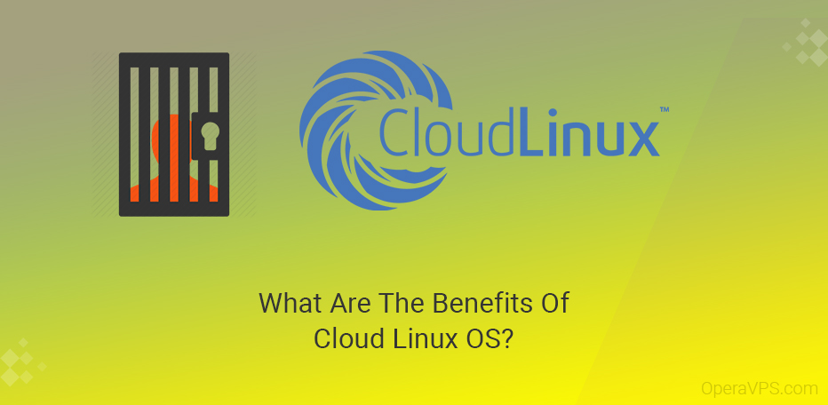 What Are The Benefits Of Cloud Linux OS