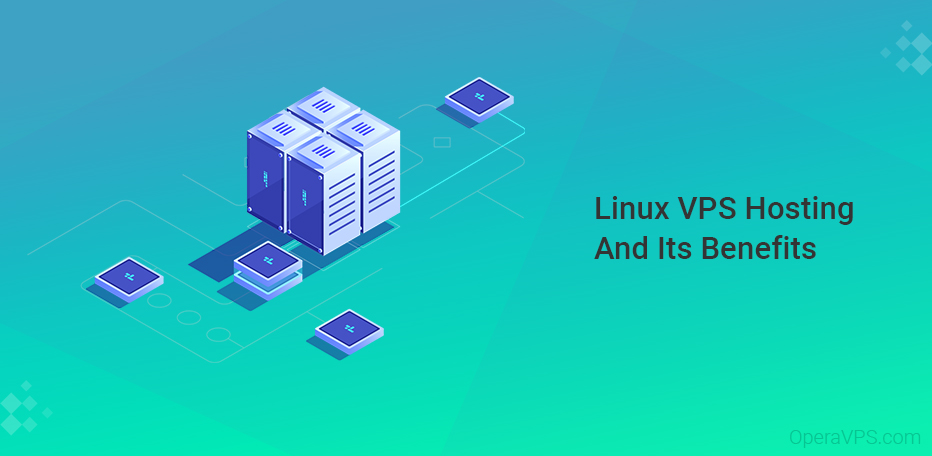 What Is Linux VPS Hosting And Benefits Of It
