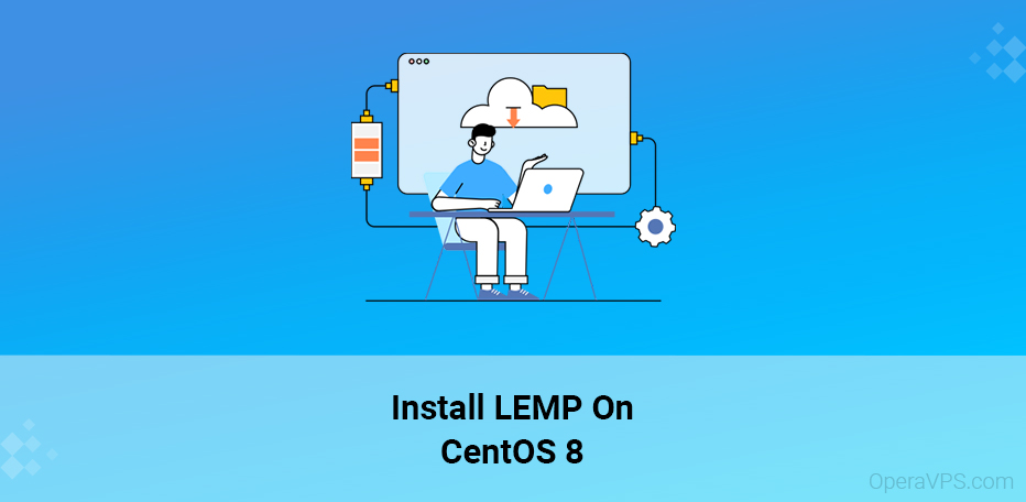 How To Install LEMP On CentOS 8