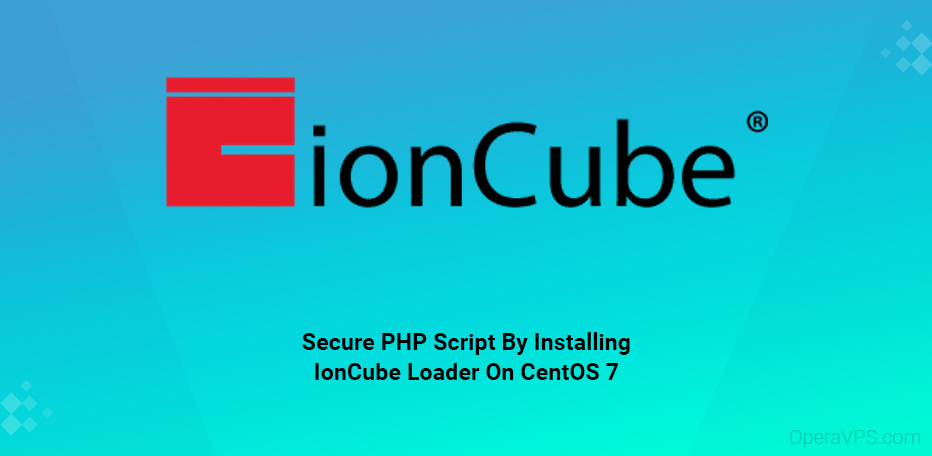 How To Install ionCube Loader On CentOS 7