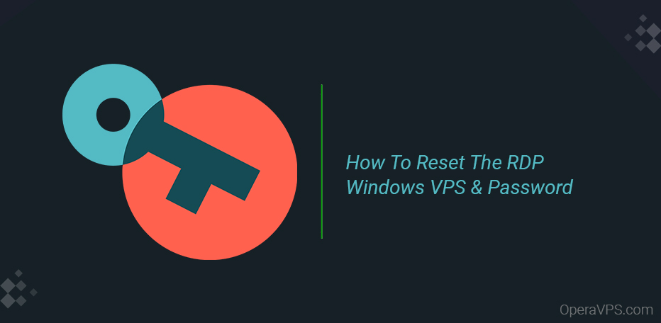 How To Reset The RDP Password