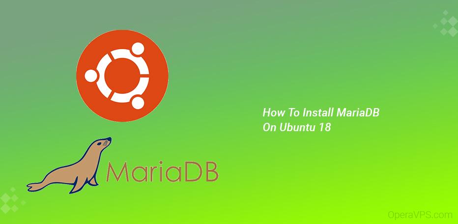 Install MariaDB On Ubuntu 18