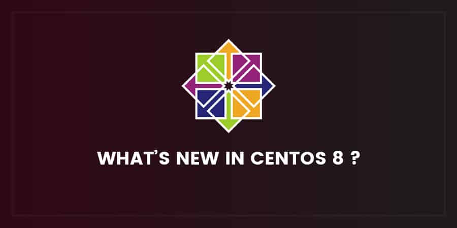 New features of centos 8