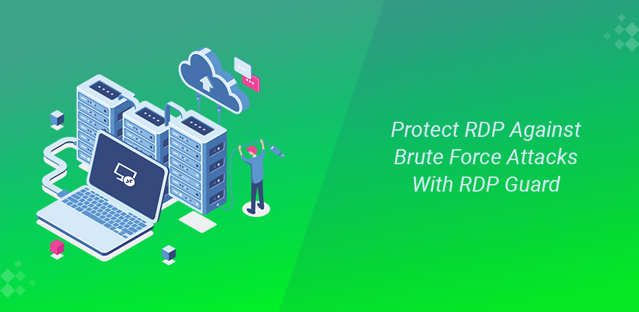 Protect RDP Against Brute Force Attacks