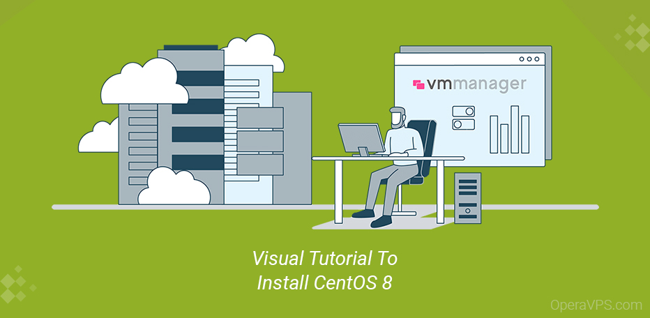 Visual Tutorial To Install CentOS 8