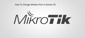 How To Change Winbox Port