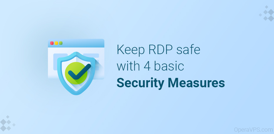 Keep RDP safe with 4 basic Security Measures