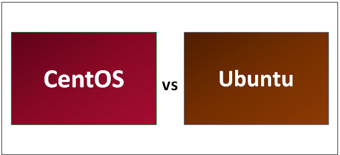 centos or ubuntu which one is better