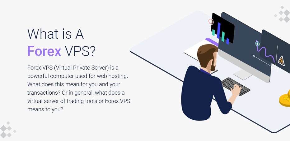 What is a Forex VPS