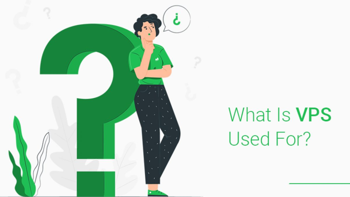 What Is VPS Used For? - OperaVPS