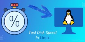 How To Test Disk Speed In Linux