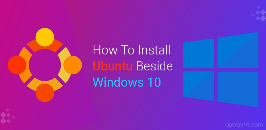 how to install ubuntu beside windows 10