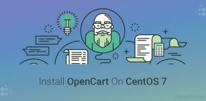 How To Install OpenCart On CentOS 7
