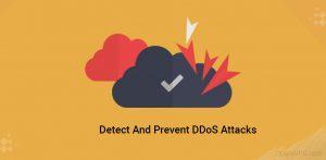 Detect And prevent DDoS Attacks
