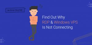Find Out Why RDP Is Not Connecting