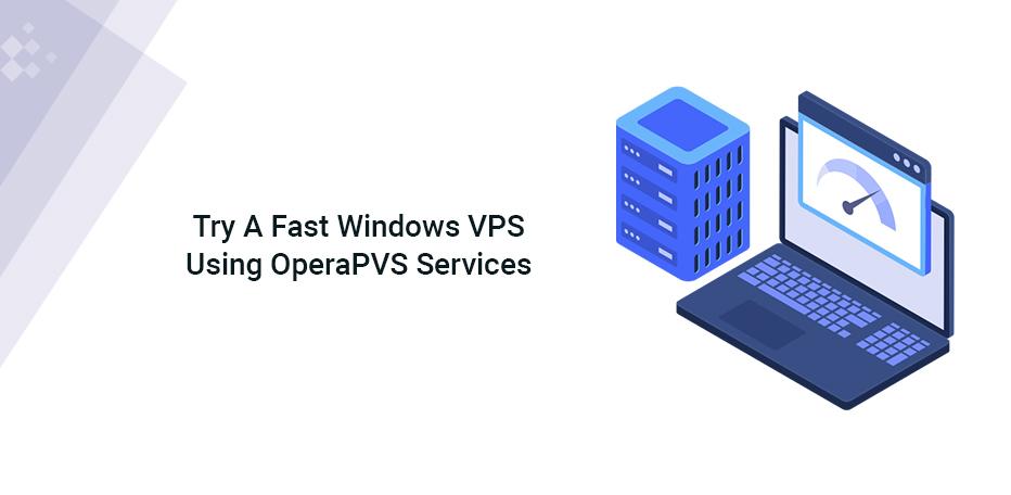Fast Windows VPS Service