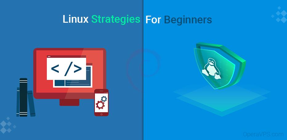 Linux Strategies For beginners