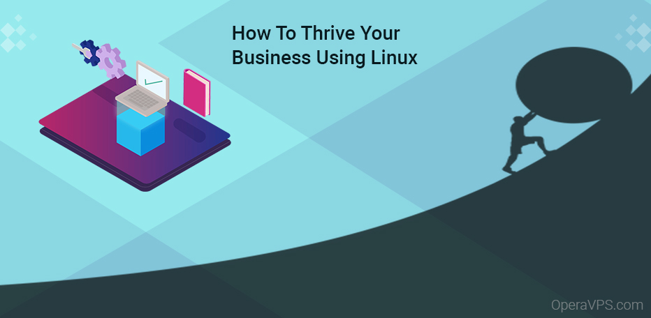 Thrive Your Business Using Linux