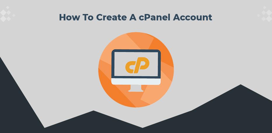 Create a cPanel Account